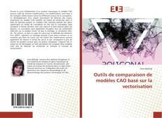 Bookcover of Outils de comparaison de modèles CAO basé sur la vectorisation