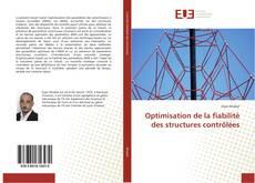 Bookcover of Optimisation de la fiabilité des structures contrôlées