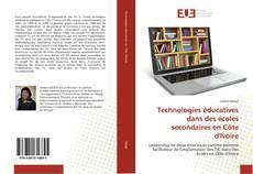 Bookcover of Technologies éducatives dans des écoles secondaires en Côte d'Ivoire