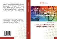 Bookcover of La Responsabilité Sociale de l'Entreprise - Tome 2