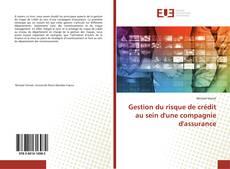 Bookcover of Gestion du risque de crédit au sein d'une compagnie d'assurance