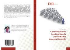 Portada del libro de Contribution du Leadership à la performance organisationnelle