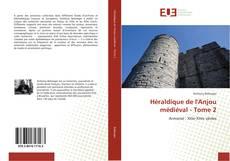 Обложка Héraldique de l'Anjou médiéval - Tome 2