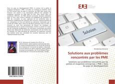Solutions aux problèmes rencontrés par les PME的封面