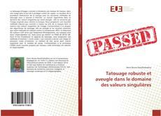 Capa do livro de Tatouage robuste et aveugle dans le domaine des valeurs singulières