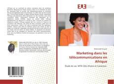 Portada del libro de Marketing dans les télécommunications en Afrique