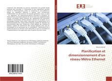 Bookcover of Planification et dimensionnement d'un réseau Métro Ethernet
