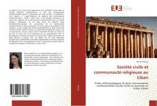 Bookcover of Société civile et communauté religieuse au Liban