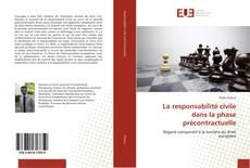 Copertina di La responsabilité civile dans la phase précontractuelle