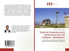 Étude de l'évolution de la température dans les tropiques , Madagascar kitap kapağı