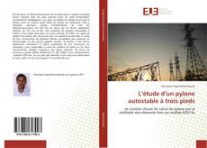 Bookcover of L'étude d'un pylone autostable à trois pieds