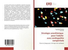 Bookcover of Stratégie anesthésique pour l'adulte avec cardiopathie congénitale