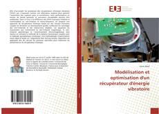 Bookcover of Modélisation et optimisation d'un récupérateur d'énergie vibratoire