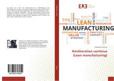 Bookcover of Amélioration continue (Lean manufacturing)
