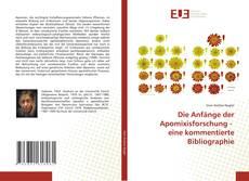 Buchcover von Die Anfänge der Apomixisforschung