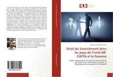 Bookcover of Droit du licenciement dans les pays du Traité DR-CAFTA et le Panama