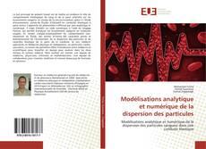 Buchcover von Modélisations analytique et numérique de la dispersion des particules