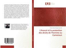 Buchcover von L'Avocat et la protection des droits de l'homme au Cameroun