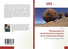 Buchcover von Pétrographie et minéralisations associées de la coupole granitique