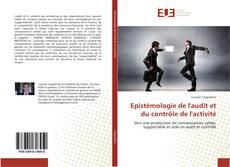 Bookcover of Epistémologie de l'audit et du contrôle de l'activité