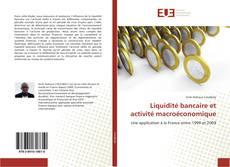 Portada del libro de Liquidité bancaire et activité macroéconomique