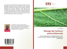 Couverture de Dosage des facteurs antinutritionnels