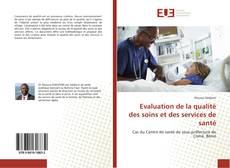 Capa do livro de Evaluation de la qualité des soins et des services de santé