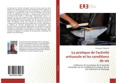 Обложка La pratique de l'activité artisanale et les conditions de vie