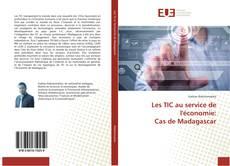 Bookcover of Les TIC au service de l'économie: Cas de Madagascar