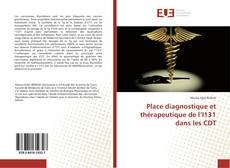 Copertina di Place diagnostique et thérapeutique de l'I131 dans les CDT
