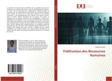 Fidélisation des Ressources Humaines的封面