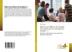 Capa do livro de Épîtres aux Églises du Canada et à celles qui ne sont pas du monde - I