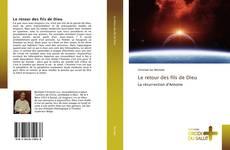 Bookcover of Le retour des fils de Dieu
