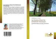 Capa do livro de Les Sentiers D'une Vie Chrétienne Victorieuse