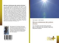 Bookcover of Mission chrétienne des prières divines