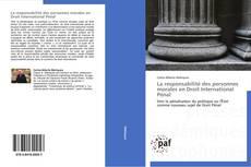 Bookcover of La responsabilité des personnes morales en Droit International Pénal