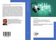 Portada del libro de Contrôle de congestion et gestion du trafic à partir de mesures