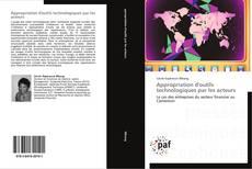 Обложка Appropriation d'outils technologiques par les acteurs