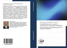 Bookcover of Instabilités dans un jet à nombres de reynolds modérés