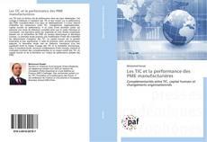 Buchcover von Les TIC et la performance des PME manufacturières
