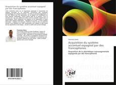Portada del libro de Acquisition du système accentuel espagnol par des francophones