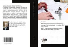 Bookcover of Modélisation et apprentissage des préférences par réseaux de neurones