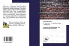 Bookcover of Le pouvoir constituant au Cameroun