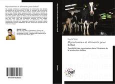 Copertina di Mycotoxines et aliments pour bétail