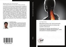 Copertina di Modélisation du mouvement intersegmentaire in-vivo du rachis cervical