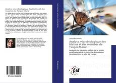 Buchcover von Analyse microbiologique des blattes et des mouches de Tanger-Maroc