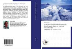 Bookcover of L'introduction des techniques électriques dans la marine marchande