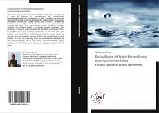 Bookcover of Evolutions et transformations environnementales