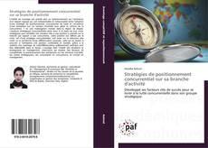 Bookcover of Stratégies de positionnement concurrentiel sur sa branche d'activité