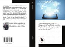 Bookcover of Théorie des Fonctions de Croyance & Fouille de données